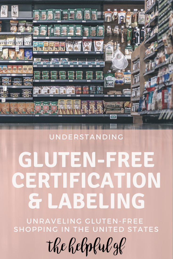 Gluten-Free Certification and Labeling: Unraveling Gluten