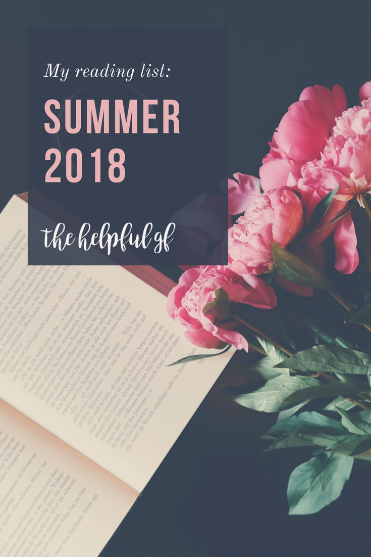 The books on my Summer Reading list for 2018: entrepreneurial inspiration, spiritual growth, glutenfree cooking
