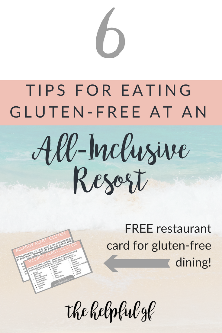 6 tips for eating gluten-free at an all inclusive resort pin image