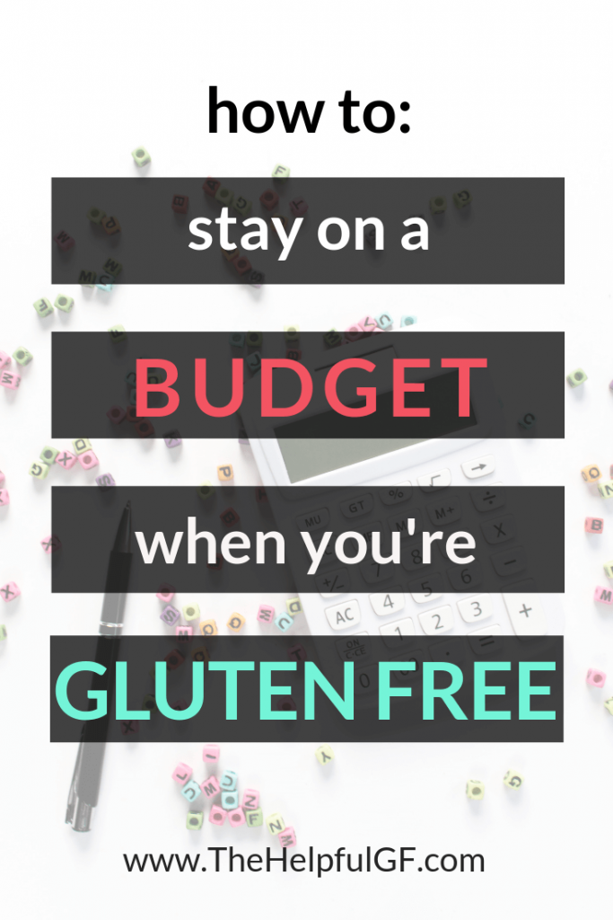 Title Image with text overlay how to stay gluten free on a budget