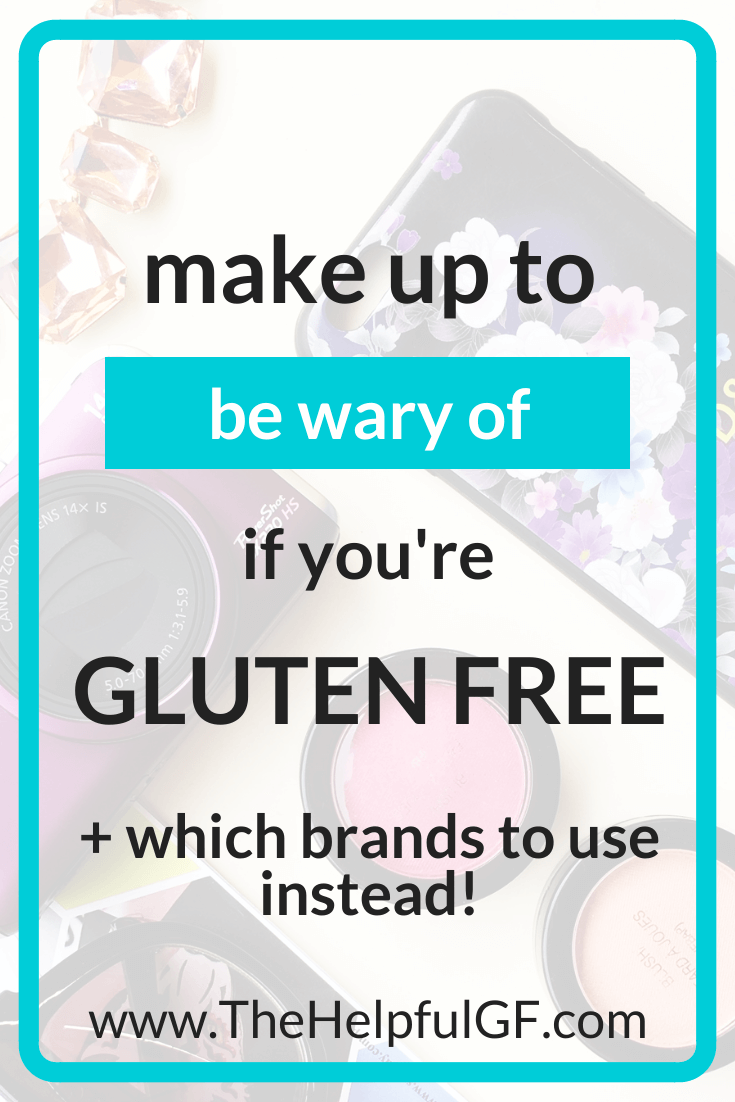 gluten free makeup to watch out for