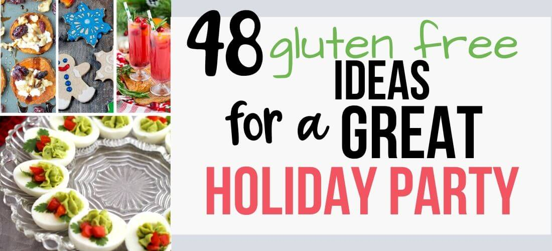gluten free holiday party ideas