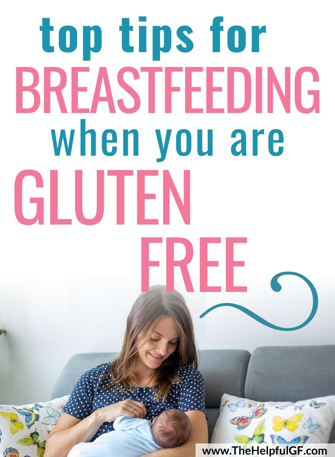 top tips for breastfeeding when you are gluten free