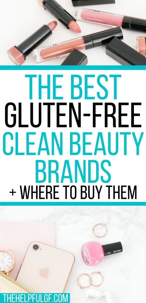 best gluten freeclean beauty brands and where to buy them pin image with makeup