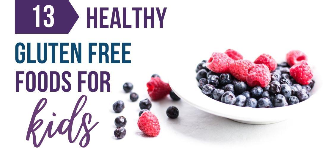healthy gluten free foods for kids slider