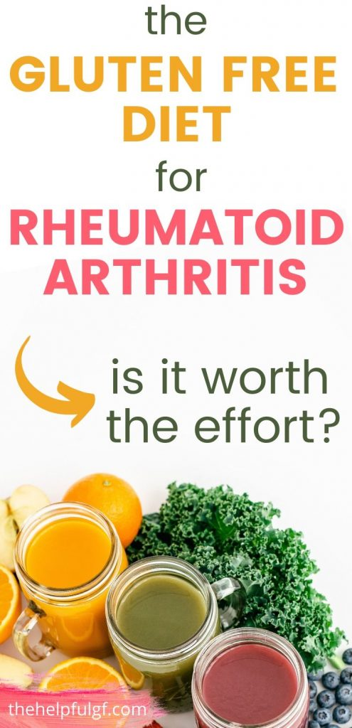 the gluten-free diet and rheumatoid arthritis is it worth it