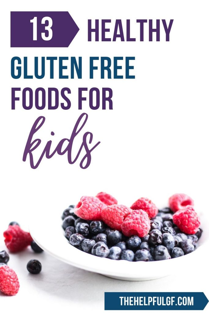 healthy gluten-free foods for kids pin image with berries