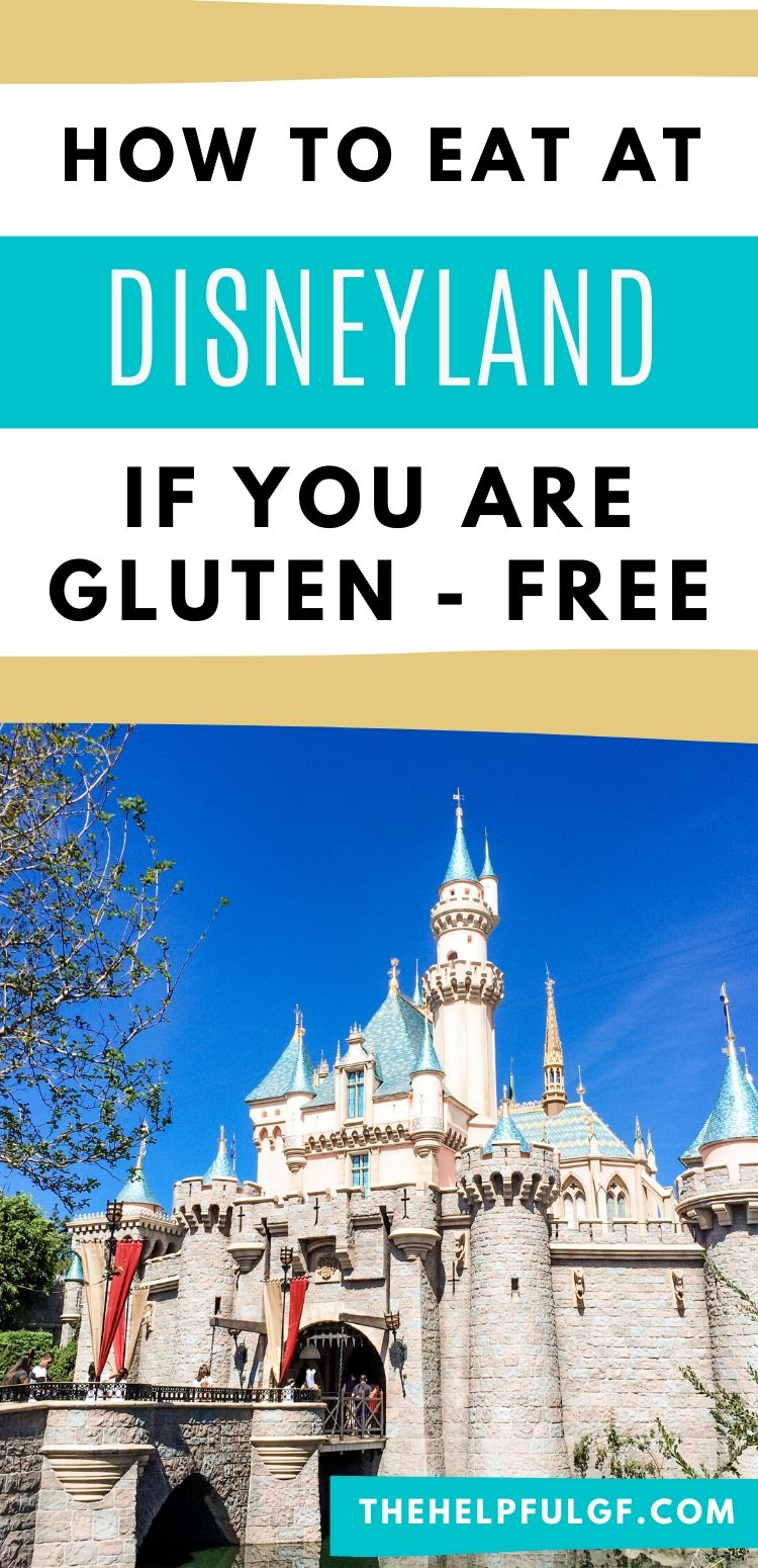 How to eat at Disneyland if you are gluten free