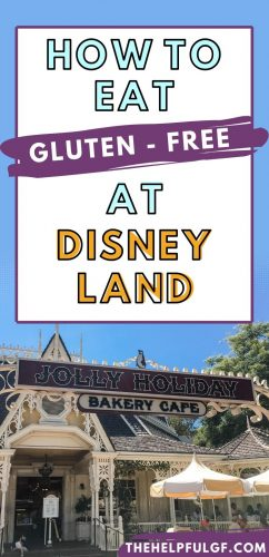 How to Eat Gluten Free At Disneyland