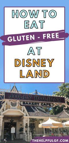 How to Eat Gluten Free At Disneyland