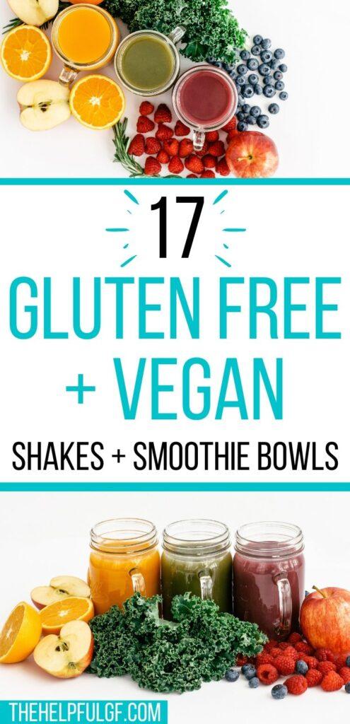 gluten free vegan shakes and bowls