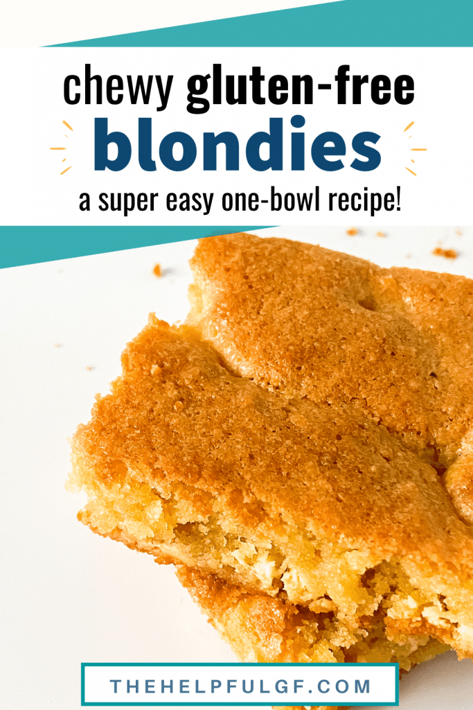 Short Pin Chewy Gluten Free Blondies a Super Easy One Bowl Recipe