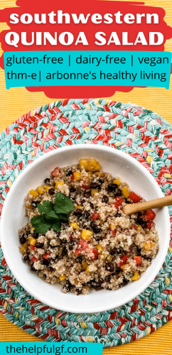 pinterest image of southwestern quinoa salad in bowl with spoon with the text clean eating southwestern quinoa salad gluten free dairy free vegan thm e and arbonne 30 days to healthy living