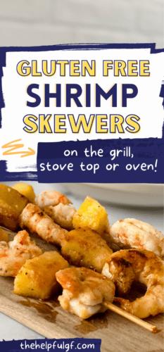 gluten free shrimp skewers with pineapple on wooden board