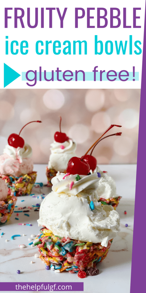 Pinterest Pin with image of fruity pebbles ice cream bowl sundae topped with whipped cream, sprinkles, and cherry